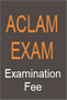ACLAM Certifying Examination Fee